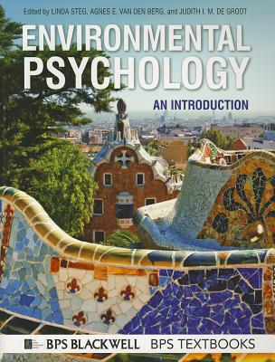 Environmental Psychology By Steg, Linda/ Van Den Berg, Agnes E./ De Groot, Judith I. M.